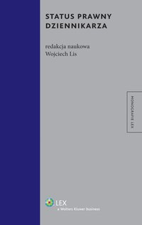 Status prawny dziennikarza - Wojciech Lis