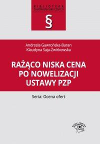 Rażąco niska cena po nowelizacji ustawy Pzp - Klaudyna Saja-Żwirkowska