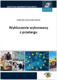 Wykluczenie wykonawcy z przetargu - Andrzela Gawrońska-Baran