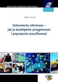Dokumenty ofertowe - jak je bezbłędnie przygotować i poprawnie ofertować - Agata Hryc-Ląd