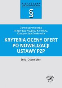 Kryteria oceny ofert po nowelizacji ustawy pzp - Małgorzata Niezgoda-Kamińska
