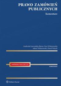 Prawo zamówień publicznych. Komentarz 2021 - Andrzela Gawrońska-Baran