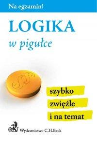 Logika w pigułce - Aneta Gacka-Asiewicz