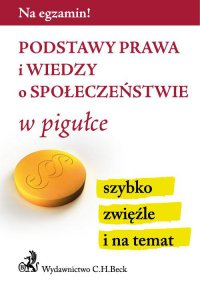 Podstawy prawa i wiedzy o społeczeństwie w pigułce - Aneta Gacka-Asiewicz