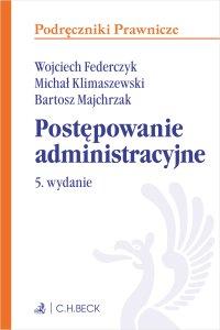 Postępowanie administracyjne. Wydanie 5 - Wojciech Federczyk