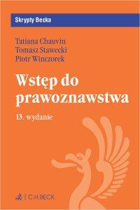 Wstęp do prawoznawstwa. Wydanie 13 - Tatiana Chauvin