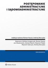 Postępowanie administracyjne i sądowoadministracyjne - Roman Hauser