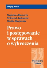 Prawo i postępowanie w sprawach o wykroczenia - Magdalena Błaszczyk