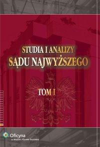 Studia i Analizy Sądu Najwyższego. TOM I - Krzysztof Ślebzak