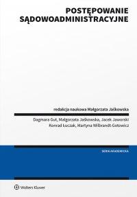 Postępowanie sądowoadministracyjne Jaśkowska podręcznik - Małgorzata Jaśkowska