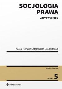 Socjologia prawa. Zarys wykładu - Antoni Pieniążek