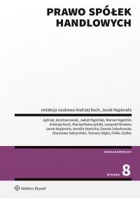 Prawo spółek handlowych. Wydanie 8 - Opracowanie zbiorowe