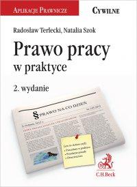 Prawo pracy w praktyce. Wydanie 2 - Natalia Szok