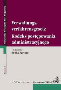 Kodeks postępowania administracyjnego. Verwaltungsverfahrensgesetz. wydanie 2 - Opracowanie zbiorowe