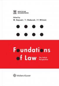 Foundations of Law: The Polish Perspective - Wojciech Dajczak