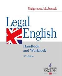 Legal English. Handbook and Workbook - Małgorzata Jakubaszek