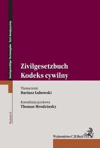 Kodeks cywilny. Zivilgesetzbuch. Wydanie 2 - Dariusz Łubowski