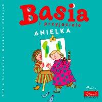 Basia i przyjaciele. Anielka - Zofia Stanecka