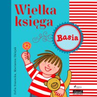 Wielka księga - Basia - Zofia Stanecka