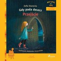 Gdy pada deszcz - Przejście - Zofia Stanecka