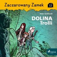 Zaczarowany Zamek 12 - Dolina Trolli - Peter Gotthardt