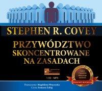 Przywództwo skoncentrowane na zasadach - Stephen R. Covey