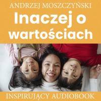 Inaczej o wartościach - Andrzej Moszczyński