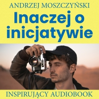 Inaczej o inicjatywie - Andrzej Moszczyński