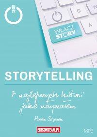 7 najlepszych historii jakie usłyszałem - Marek Stączek