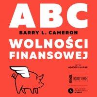 ABC wolności finansowej - Barry L. Cameron
