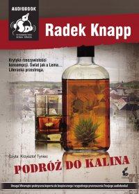 Podróż do Kalina - Radek Knapp
