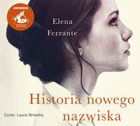 Historia nowego nazwiska - Elena Ferrante