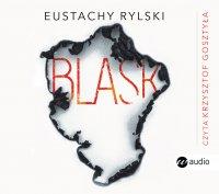 Blask - Eustachy Rylski