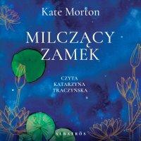 Milczący zamek - Kate Morton