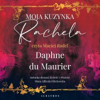 Moja kuzynka Rachela - Daphne du Maurier