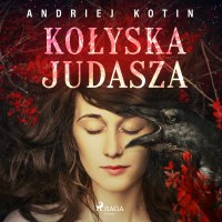 Kołyska Judasza - Andriej Kotin