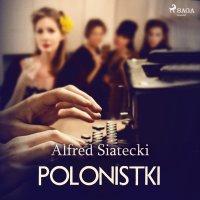 Polonistki - Alfred Siatecki