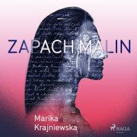 Zapach malin - Marika Krajniewska