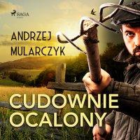 Cudownie ocalony - Andrzej Mularczyk