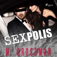 Sexpolis - M. Grossman