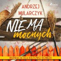 Nie ma mocnych - Andrzej Mularczyk