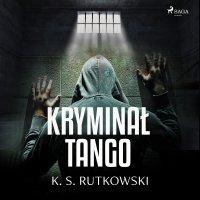 Kryminał tango - K. S. Rutkowski