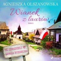 Wianek z lauru - Agnieszka Olszanowska