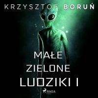 Małe zielone ludziki 1 - Krzysztof Boruń