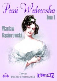 Pani Walewska. Tom 1 - Wacław Gąsiorowski