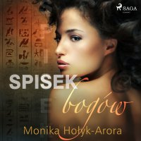 Spisek bogów - Monika Hołyk Arora