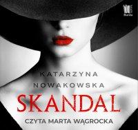 Skandal - Katarzyna Nowakowska