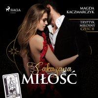 Zakazana miłość - Magda Kaczmarczyk