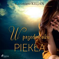 W przedsionku piekła - Kazimierz Kiljan