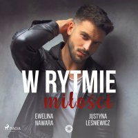 W rytmie miłości - Justyna Leśniewicz